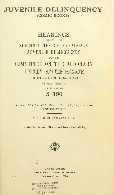 Juvenile Delinquency (Comic Books): Hearings Before the Subcommittee to Investigate Juvenile Delinquency off the Committee of the Judiciary United States Senate